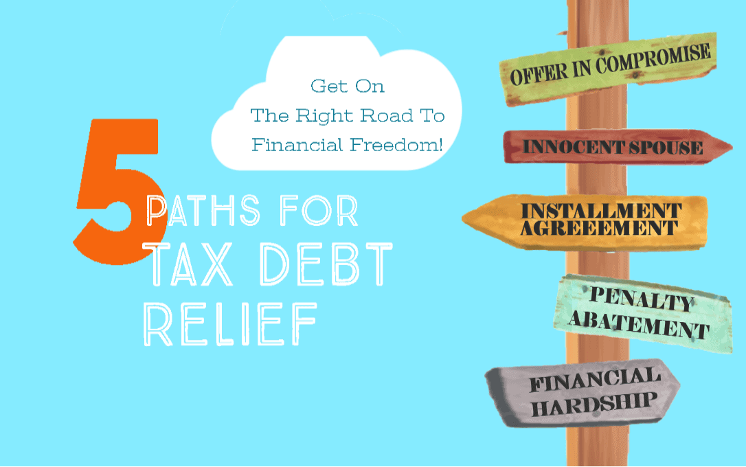 5 Paths for tax debt relief
