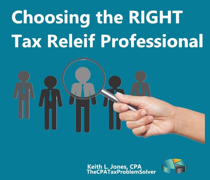 Choosing the Right Tax Relief Professional